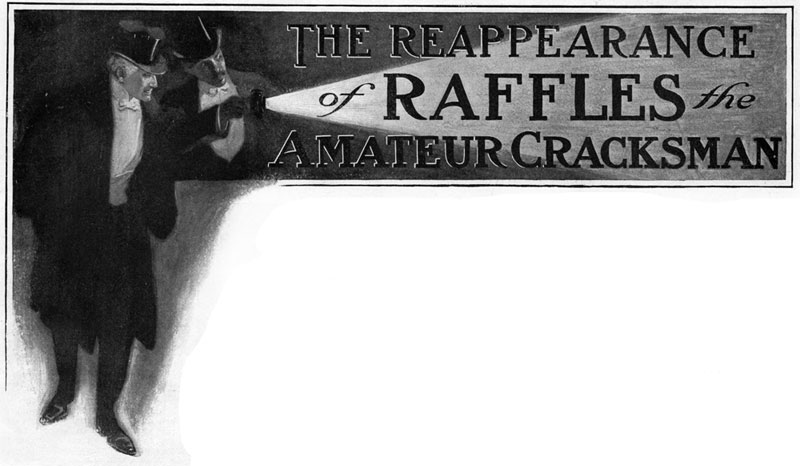 The Reappearance of Raffles - Cyrus Cuneo